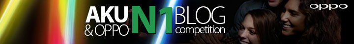 Aku & OPPO N1 Blog Competition