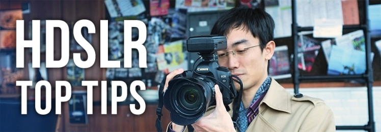 lok cheung hdslr top tips