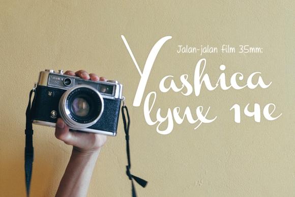 yashica lynx 14e roll 2 jalan jalan film
