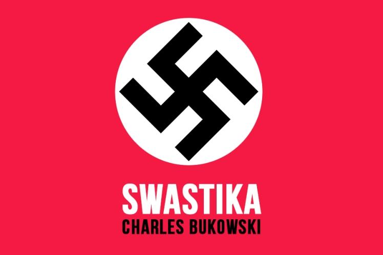 swastika charles bukowski