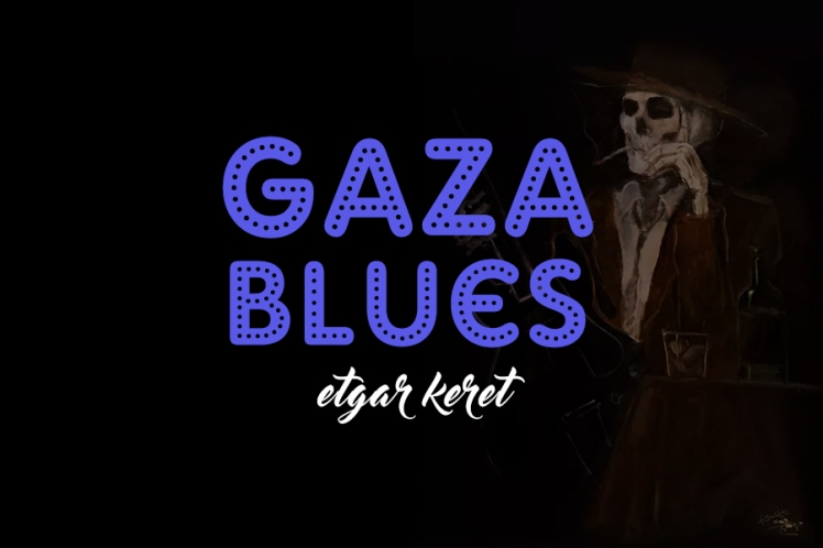 etgar keret gaza blues
