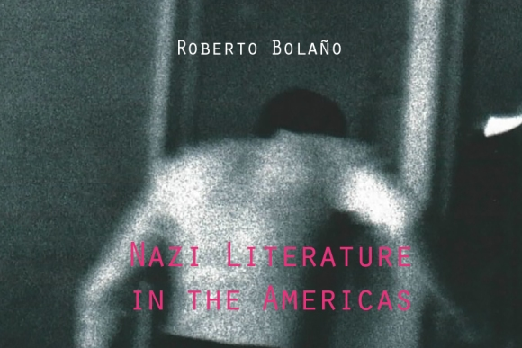 bolano NaziLiterature_In_the_Americas