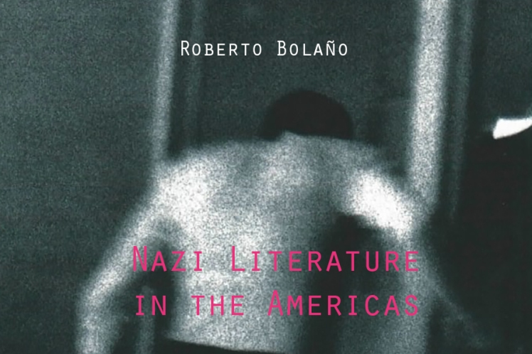 bolano NaziLiterature_In_the_Americas