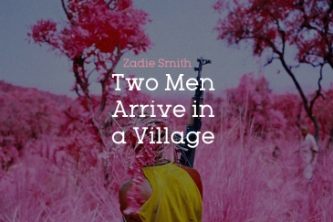 two-men-arrive-in-a-village-zadie-smith